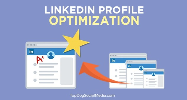 The Ultimate Guide to LinkedIn Profile Optimization
