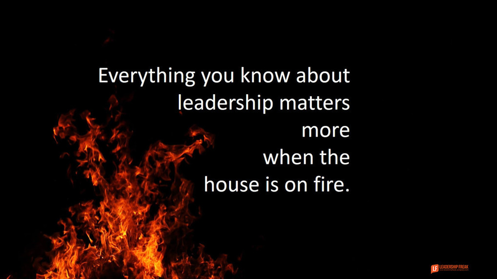 10 Ways to Show Up as a Positive Leader When the House is on Fire