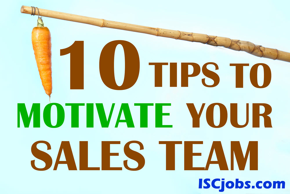 10  Ways to Motivate Your Sales  Team