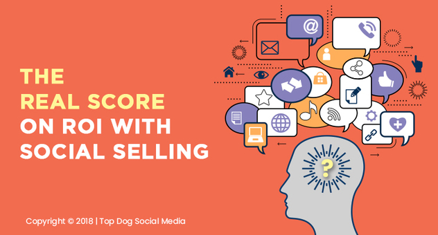 The Real Score on ROI with Social Selling