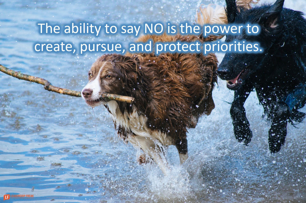 The Ability to Say NO is the Power to do What Matters