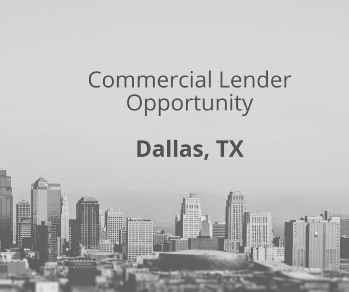 Commercial Lender- Dallas, TX