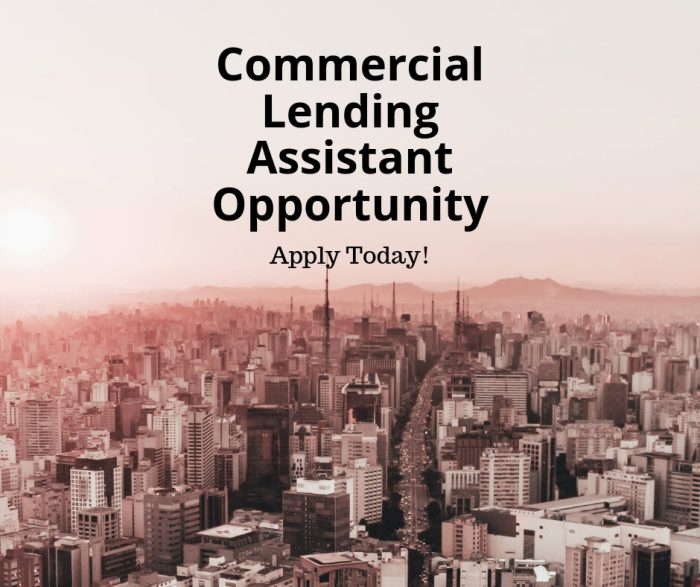 Commercial Lending Assistant – Oklahoma City, OK