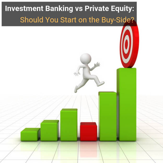 Investment Banking vs Private Equity: Full Comparison and Advice