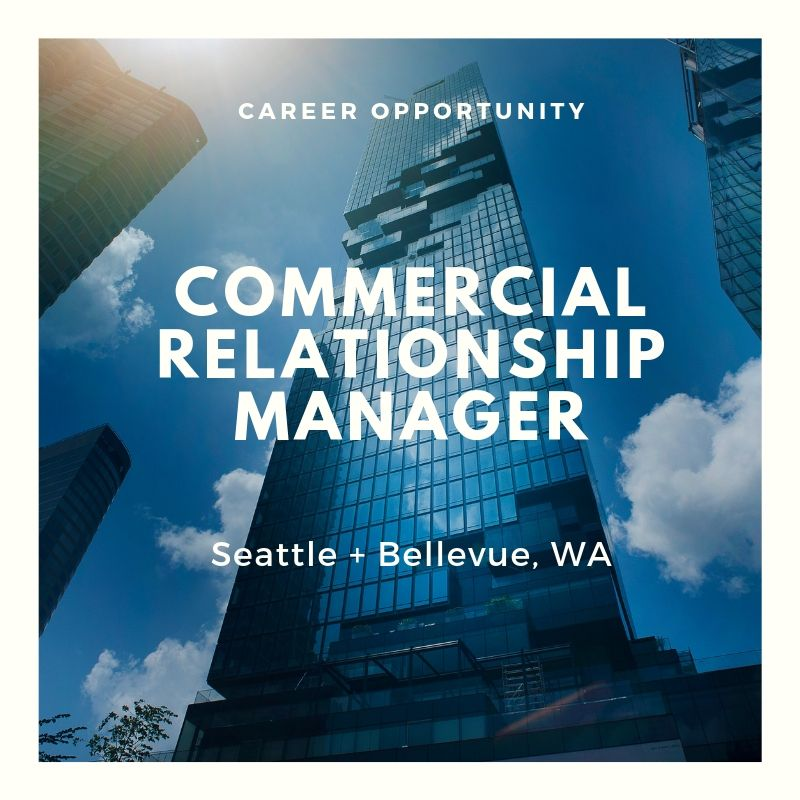 Senior Commercial Relationship Manager – Commercial Lender- Seattle, WA