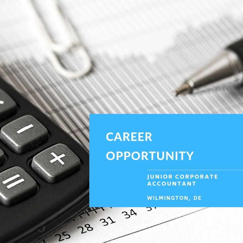 Junior Corporate Accountant – Wilmington, DE
