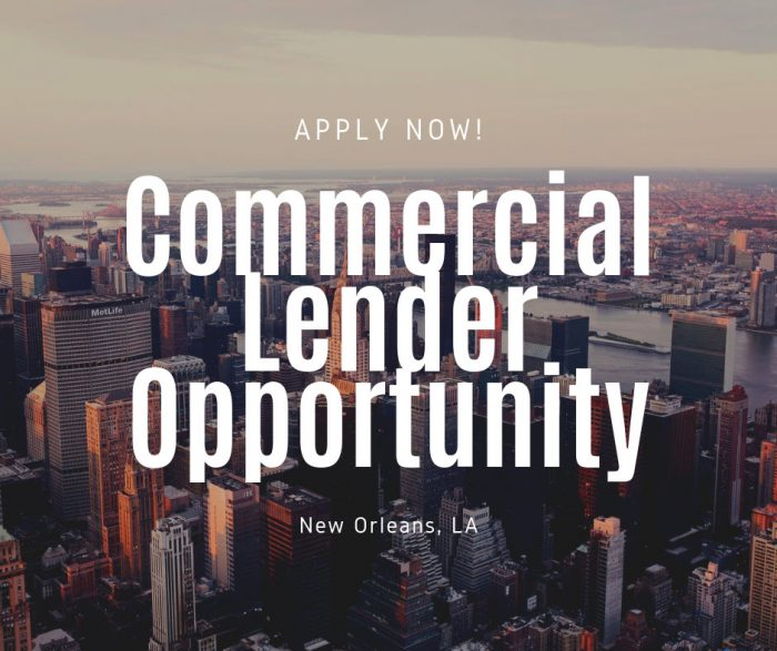 Commercial Lender- New Orleans, LA