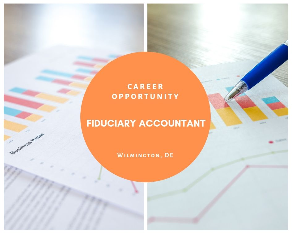 Fiduciary Tax Accountant- Wilmington, DE