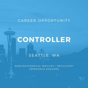 Controller- Seattle, WA (Location: Opportunity to work remotely, part time)