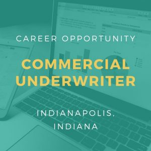 Commercial Underwriter – Commercial Banking – Indianapolis, IN