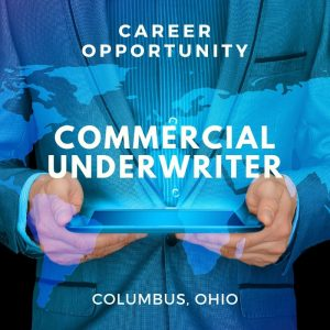 Commercial Underwriter – Commercial Banking – Columbus, OH