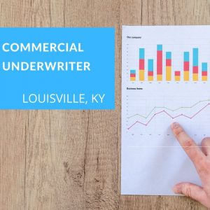 Commercial Underwriter – Commercial Banking – Louisville, KY
