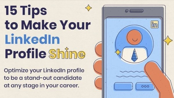 15 tips for your LinkedIn profile that will boost your career