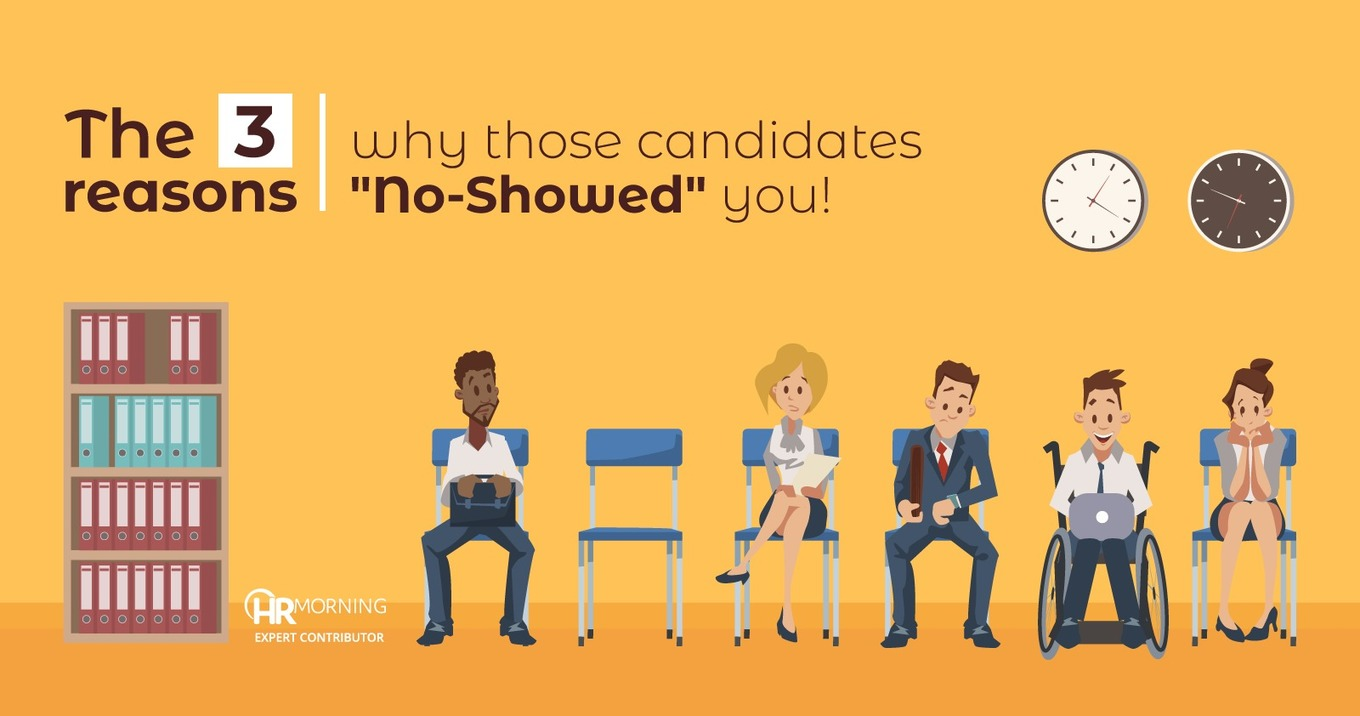"""The 3 reasons why those candidates """"No-Showed"""" you!"""