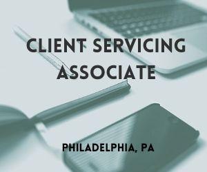 Client Service Associate – Philadelphia, PA