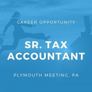 Senior Tax Accountant – Plymouth Meeting, PA