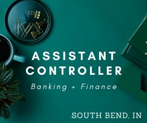 Assistant Controller – South Bend, Indiana