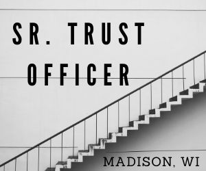 Trust Officer – Madison, WI