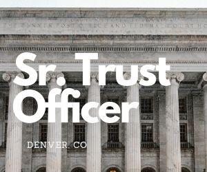 Trust Officer – Denver, CO