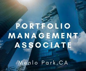 Portfolio Management Associate – San Francisco, CA