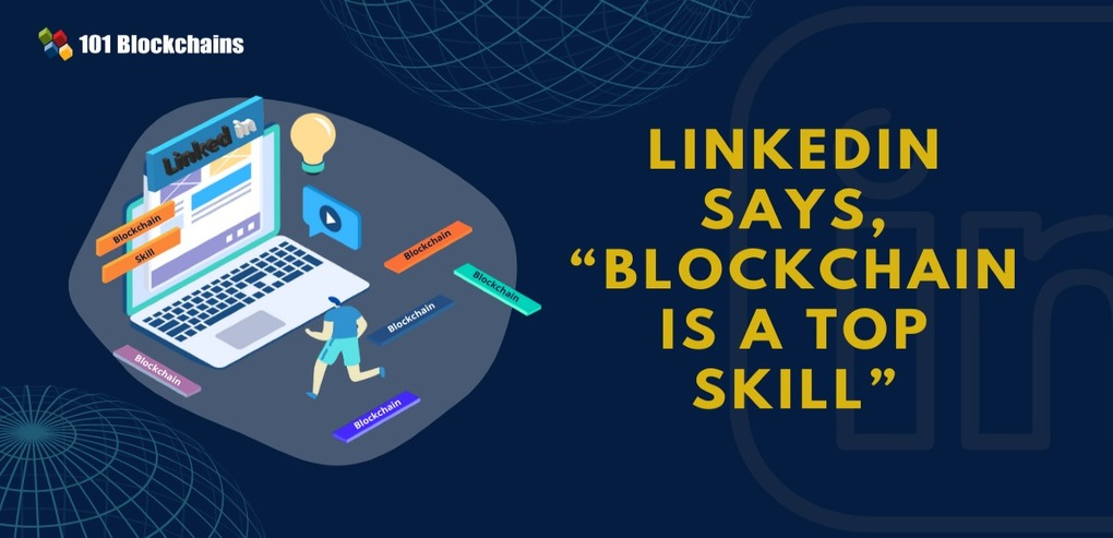 LinkedIn Report – Blockchain is a Top Skill for 2020
