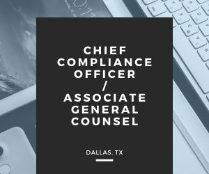 Chief Compliance Officer / Associate General Counsel - Dallas, TX