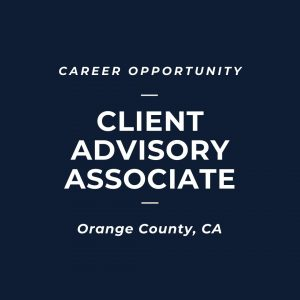 Client Advisory Associate, AVP - Newport Beach, CA