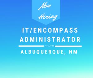 IT/Encompass Administrator Albuquerque, NM