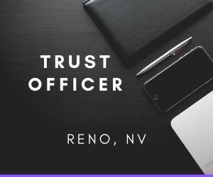 Trust Officer / Trust Associate - Reno, NV