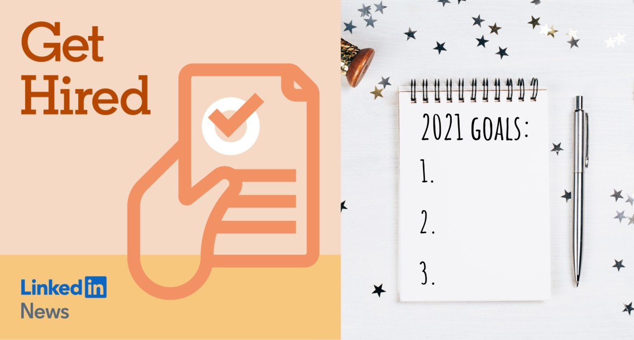 How to reach your careers goals in 2021