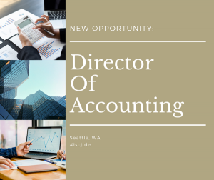 Director of Accounting - Family Office Services - Seattle, WA