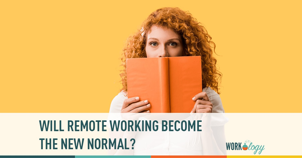 Remote and the New Normal – Will it Continue?