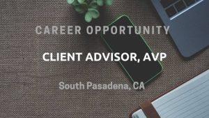 Client Advisor, AVP South Pasadena, CA