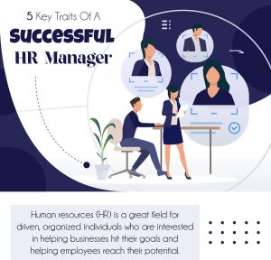 Infographic – 5 Key Traits of a Successful HR Manager