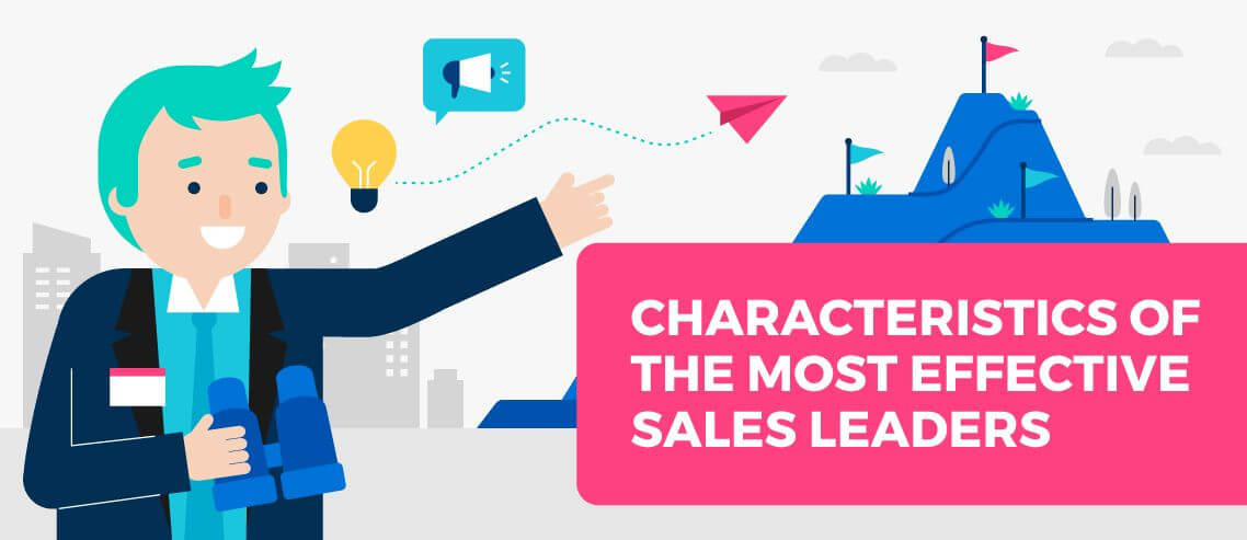6 Characteristics of the Most Effective Sales Leaders
