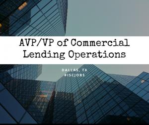 AVPVP, Commercial Lending Operations Dallas, TX
