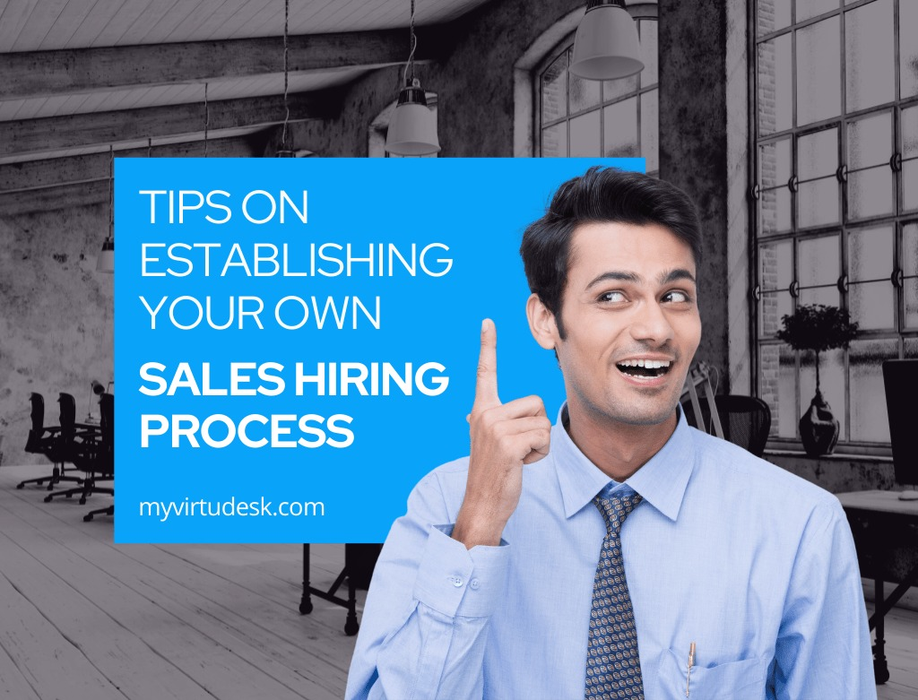 Tips on Establishing Your Own Sales Hiring Process